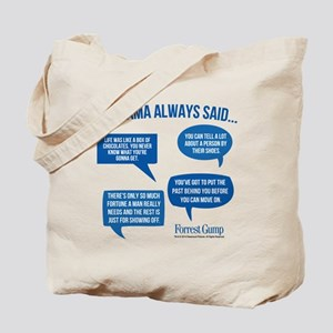 Mama Always Said Tote Bag