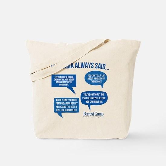Mama Always Said Tote Bag