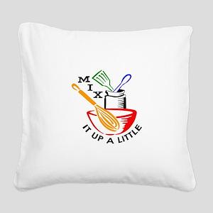 MIX IT UP A LITTLE Square Canvas Pillow
