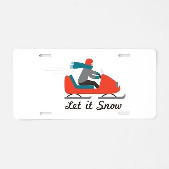 Let It Snow Aluminum License Plate