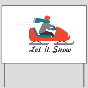 Let It Snow Yard Sign