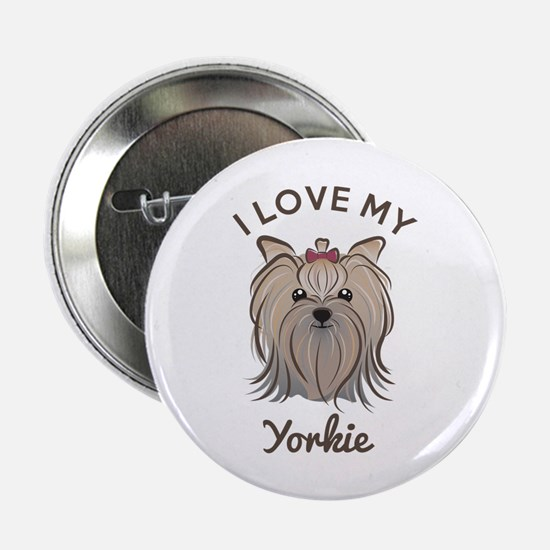 "I Love My Yorkie 2.25"" Button (10 pack)"