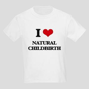 I Love Natural Childbirth T-Shirt