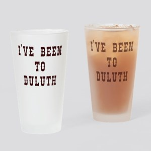 I've Been to Duluth Drinking Glass