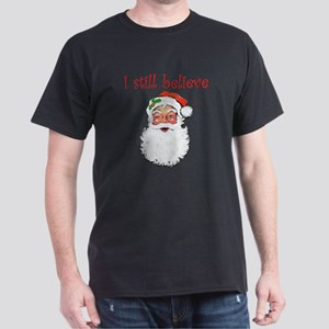 I Still Believe In Santa Claus T-Shirt