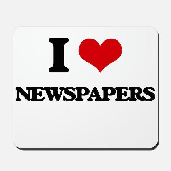 I Love Newspapers Mousepad