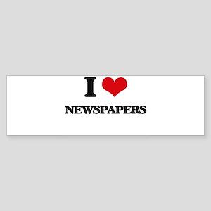 I Love Newspapers Bumper Sticker