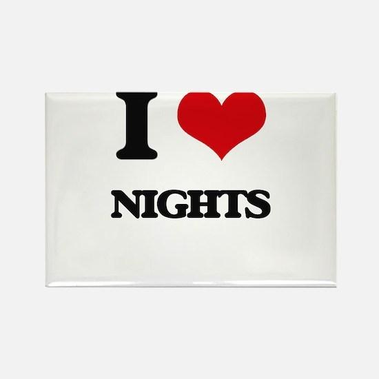 I Love Nights Magnets