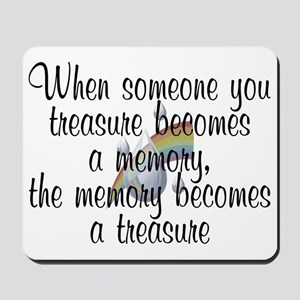 When someone you treasure - Mousepad
