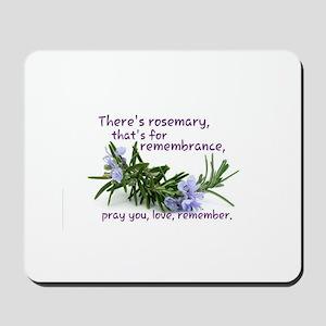 Pray you, love Remember Mousepad