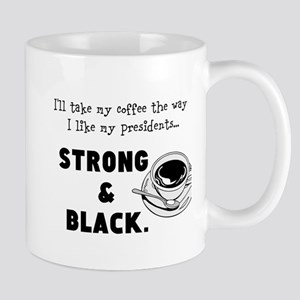 Strong And Black Mugs