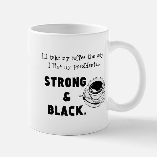 Strong And Black Mugs