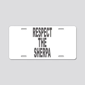 Respect The Sherpa Large Aluminum License Plate