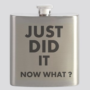 Just DID it, Now What? Flask