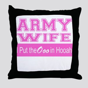 Army Wife Ooo in Hooah_Pink Throw Pillow