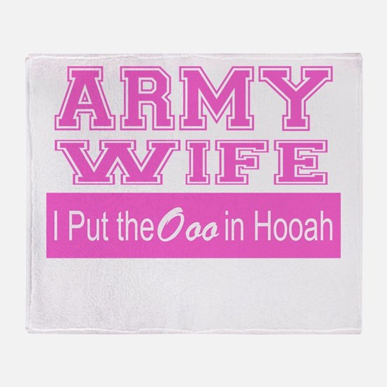 Army Wife Ooo in Hooah_Pink Throw Blanket