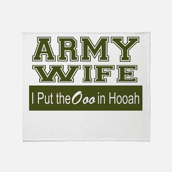 Army Wife Ooo in Hooah_Green Throw Blanket
