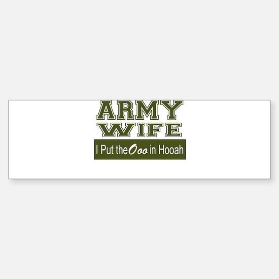 Army Wife Ooo in Hooah_Green Bumper Bumper Bumper Sticker