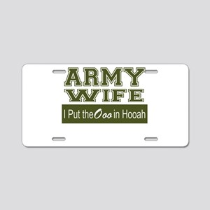Army Wife Ooo in Hooah_Gree Aluminum License Plate