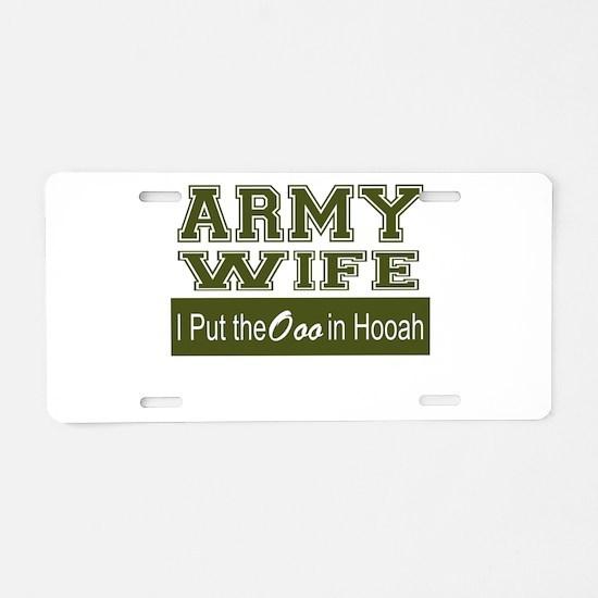 Army Wife Ooo in Hooah_Gree Aluminum License Plate