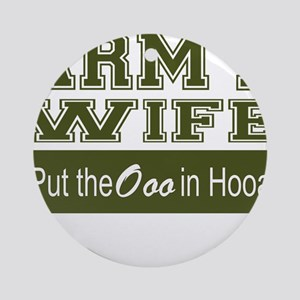 Army Wife Ooo in Hooah_Green Ornament (Round)