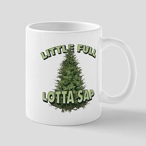 Little Full Lotta Sap Mugs