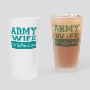 Army Wife Ooo in Hooah_Teal Drinking Glass
