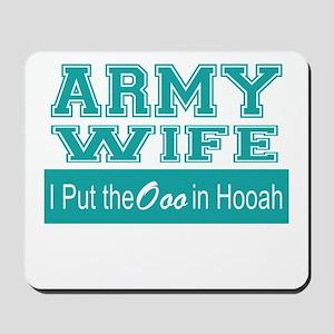 Army Wife Ooo in Hooah_Teal Mousepad