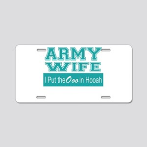 Army Wife Ooo in Hooah_Teal Aluminum License Plate