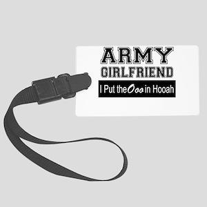 Army Girlfriend Ooo in Hooah_Bla Large Luggage Tag