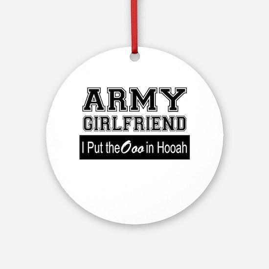 Army Girlfriend Ooo in Hooah_Blac Ornament (Round)