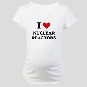 I Love Nuclear Reactors Maternity T-Shirt