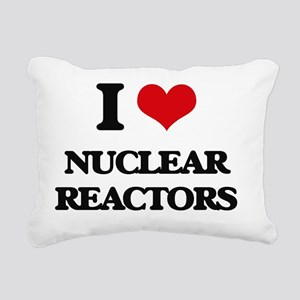 I Love Nuclear Reactors Rectangular Canvas Pillow