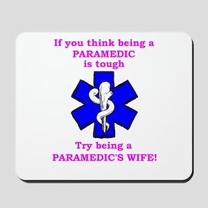 Paramedic's Wife Mousepad