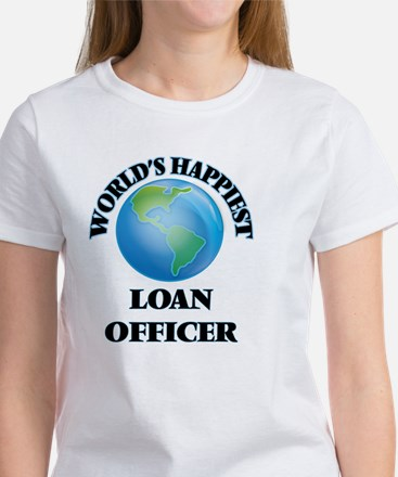 World's Happiest Loan Officer T-Shirt