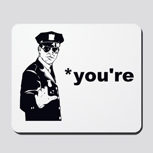 You're Your Grammar Police Mousepad