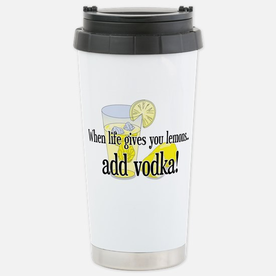 LIFE GIVES YOU LEMONS Stainless Steel Travel Mug
