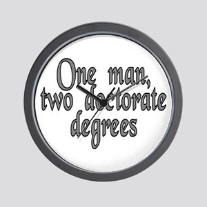 One man, two doctorate - Wall Clock