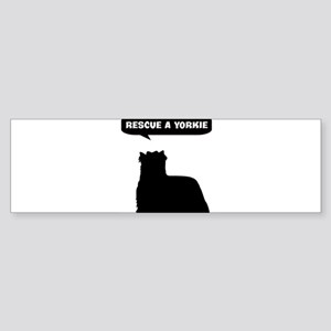 Rescue a Yorkie Bumper Sticker