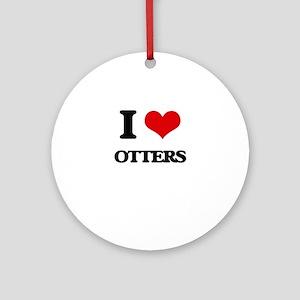 I Love Otters Ornament (Round)