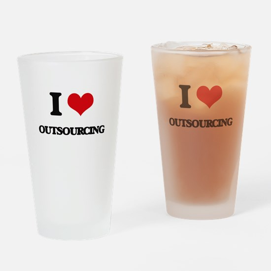 I Love Outsourcing Drinking Glass