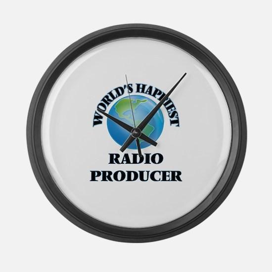 World's Happiest Radio Producer Large Wall Clock