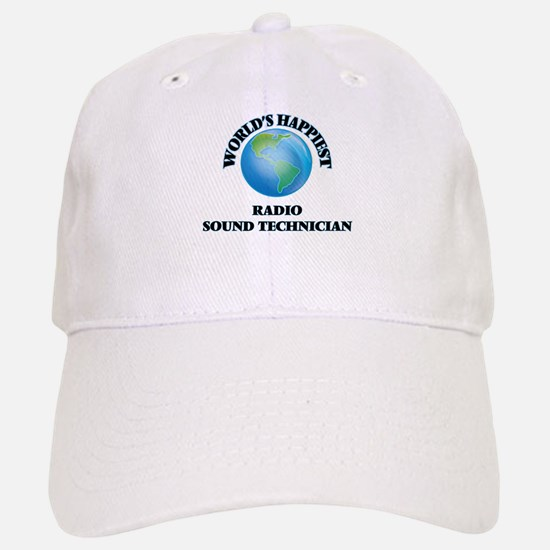 World's Happiest Radio Sound Technician Baseball Baseball Cap