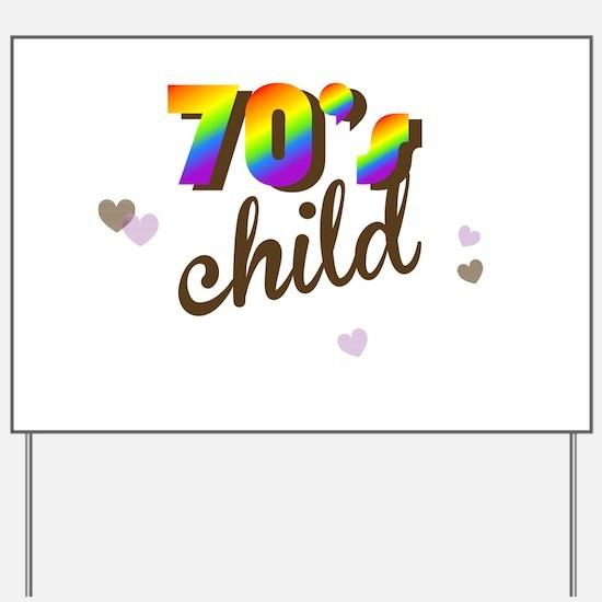 70s Child Yard Sign