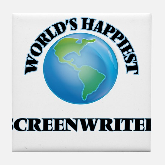World's Happiest Screenwriter Tile Coaster