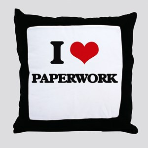 I Love Paperwork Throw Pillow