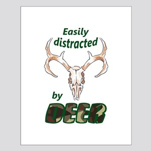 EASILY DISTRACTED BY DEER Posters