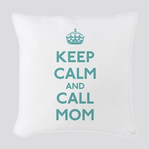Keep Calm and Call Mom Woven Throw Pillow
