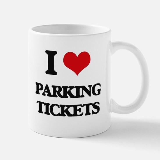 I Love Parking Tickets Mugs