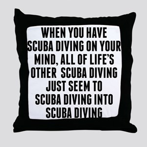 Scuba Diving On Your Mind Throw Pillow
